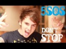 5 Seconds Of Summer - Don't Stop (Cover) by Amasic