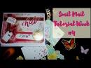 Mail art Snail mail tutorial Неделя писем четвертый выпуск Decoration AMIX