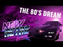 The 80's Dream Best of NewRetroWave Feb 2017 Retrowave 80's Revival Mixtape