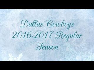 Dallas Cowboys 2016-2017 Regular Season
