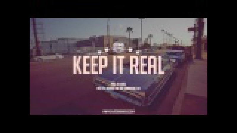 KEEP IT REAL - 2016 West Coast Hip Hop Banger Rap Beat Instrumental [prod. by Hunes]