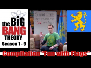 The Big Bang Theory Compilation Fun with Flags