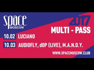 Multi-Pass 2017 :: Luciano & Flying Circus