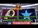 WASHINGTON REDSKINS VS. DALLAS COWBOYS PREDICTIONS | #NFL WEEK 12 THANKSGIVING