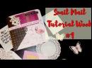 Mail Art Snail mail tutorial Неделя писем первый выпуск МК Decoration AMIX