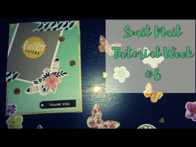 Mail art / Snail mail tutorial / Неделя писем - шестой выпуск / Decoration / AMIX