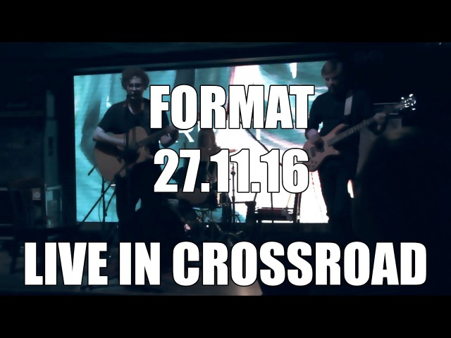 Steven Blossom - By My Side (Live in Crossroad 27.11.16 FORMAT)