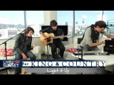 Live On Sunset - For King &amp Country