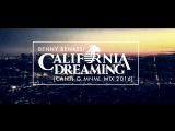 BENNY BENASSI - California dreamin (CANTI G MNML MIX 2016)