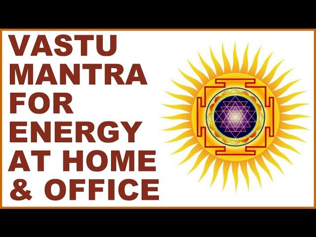 VASTU-DOSH MANTRA : FOR ENERGIZING YOUR HOME OFFICE : VERY POWERFUL