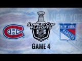 NHL 17 PS4. 2017 STANLEY CUP PLAYOFFS 100th FIRST ROUND GAME 4 EAST MTL VS NYR. 04.18.2017. (NBCSN) !