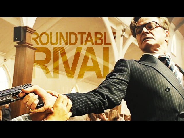 Kingsman | Roundtable Rival