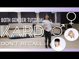 K.A.R.D - Don`t Recall Dance Tutorial  Full w Mirror Both gender parts Charissahoo