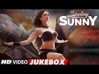 Best Of Sunny Leone   Hindi Bollywood Songs   Birthday Special   Video Jukebox