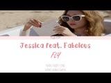 JESSICA  - FLY ft. Fabolous  Lyrics