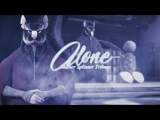 Master Splinter tribute ~ Alone (Remix) english korean voice overs From