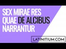 Spoken Latin Sex mirae res quae de alcibus narrantur
