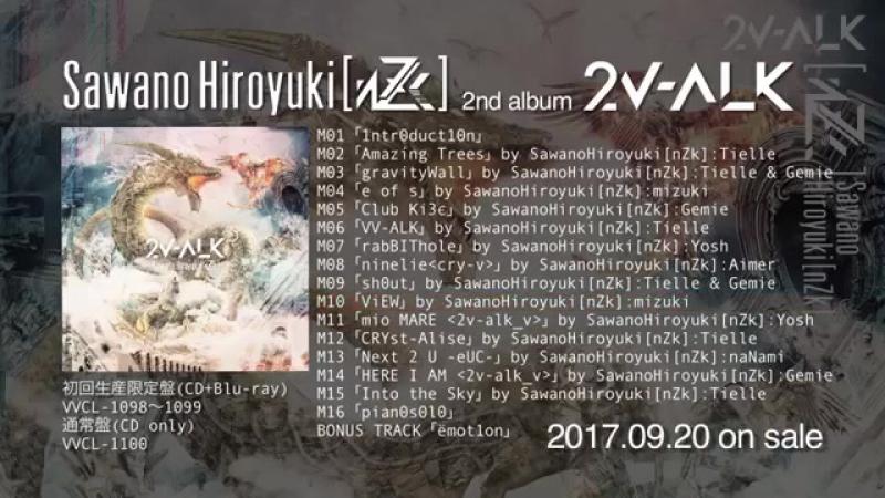 SawanoHiroyuki[nZk] 2nd album「2V-ALK」DIGEST Preview!!