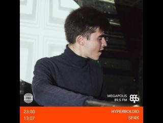 Hyperboloid x Megapolis FM, 13.07.2017
