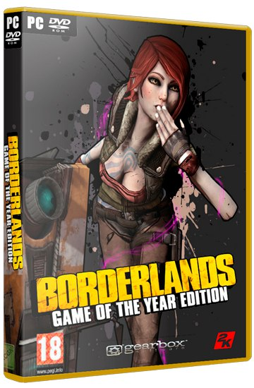 Borderlands: Game of the Year Edition (2010) PC | RePack by Mizantrop1337