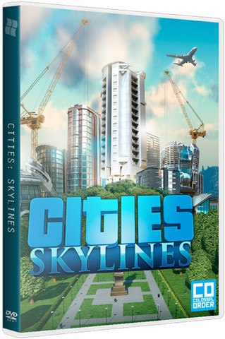 Cities: Skylines - Deluxe Edition [v 1.6.0-f4 + DLC's] (2015) PC   Repack от Other's