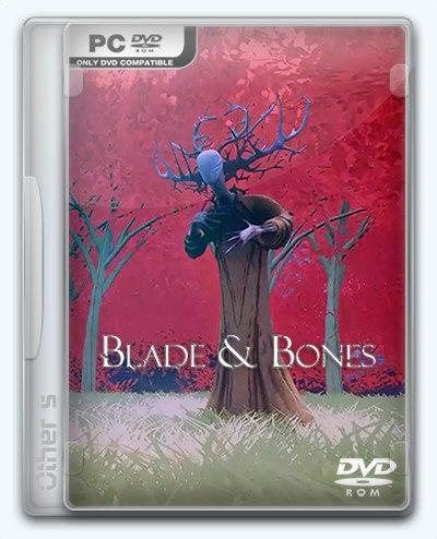 Blade & Bones (2016) PC | RePack от Other s