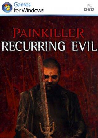 PAINKILLER: RECURRING EVIL (NORDIC GAMES) (ENG) (SKIDROW) [L]
