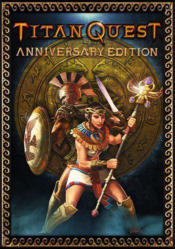 Titan Quest: Anniversary Edition [Update 6] (2016) PC | RePack от R.G. Catalyst
