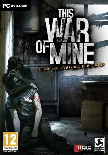 This War of Mine: Anniversary Edition [v.3.1.0] (2014) PC | Repack от Other s