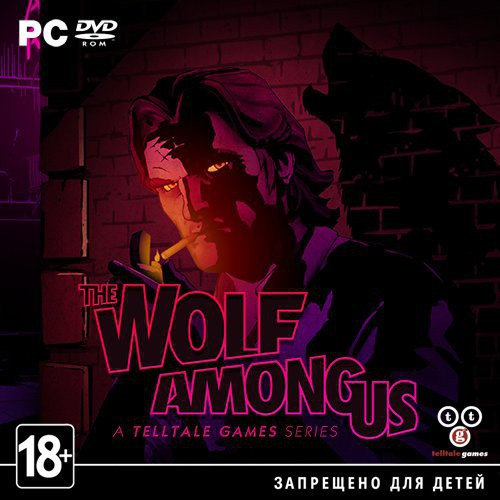 The Wolf Among Us: Episode 1 - 4 (2013) PC | RePack от Rick Deckard