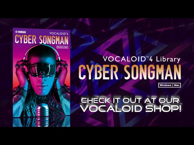 VOCALOID4 Library CYBER SONGMAN PROMOTION VIDEO