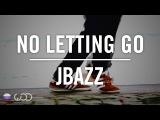 WODSPB Jbazz No Letting Go (Jose Marquez Remix) Oscar P, KqueSol, &amp Shatti