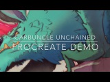 Carbuncle Unchained - Procreate Demo