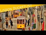 The Lisbon bucket list 10 things to visit and experience