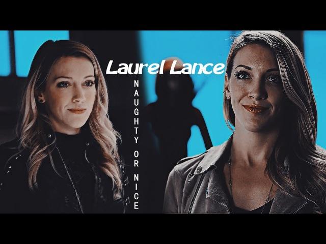 Laurel Lance || Naughty Or Nice