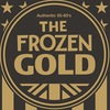 THE FROZEN GOLD