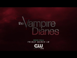 The Vampire Diaries 8x16 (Series Finale) Sneak Peek #2 - I Was Feeling Epic [HD]