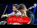 2CELLOS Viva La Vida Live at Arena di Verona
