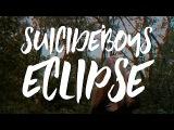 $UICIDEBOY$ - ECLIPSE