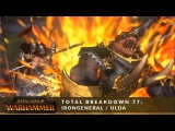 Total Breakdown 77 - Chaos vs Dwarfs (irongeneral vs ulda) - Total War Battle Replay