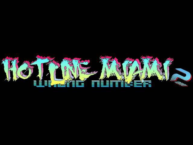 Hotline Miami 2: Wrong Number Soundtrack - Divide