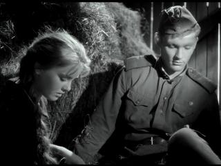 Баллада о солдате (СССР 1959) Григорий Чухрай [Full HD 1080]