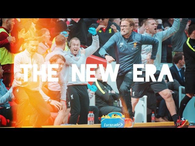 LIVERPOOL FC - THE NEW ERA - 2016 / 2017 SEASON REVIEW - MRCLFCompilations