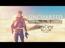 UNCHARTED || Run Through The Jungle