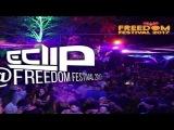 E-CLIP - Live Set@Freedom Festival 2017 PsyProg