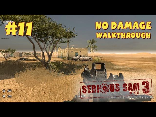 Serious Sam 3: BFE прохождение игры - Уровень 11: Последний человек на Земле (All SecretsNo Damage)
