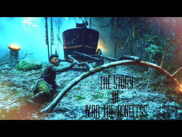 The Story of Ivar the Boneless || Vikings