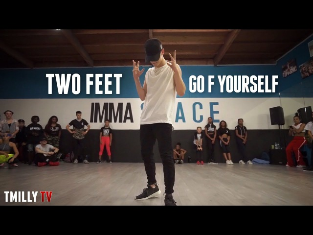 Two Feet - Go F*** Yourself - Choreography by Josh Beauchamp - TMillyTV Dance