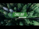 Chill Out Music Mix ❄ Best Chill Trap, RnB, Indie ♫