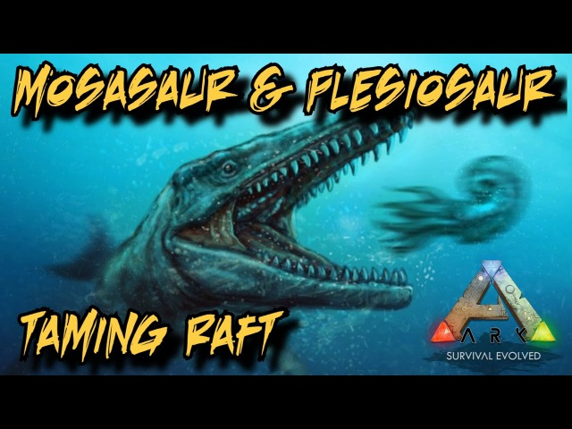 Mosasaurus Plesiosaur Dunkleosteus Taming Raft and Depth Gauge Tutorial Ark Survival Evolved